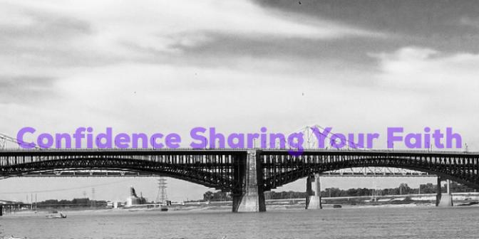 Confidence Sharing Your Faith