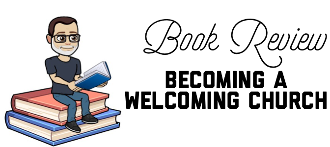 Book Review: Becoming a Welcoming Church