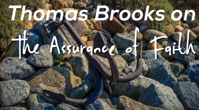 Thomas Brooks on the Assurance of Faith