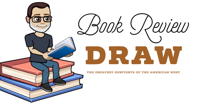 Book Review: Draw: The Greatest Gunfights of the American West