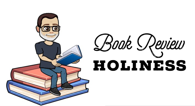 Book Review: Holiness