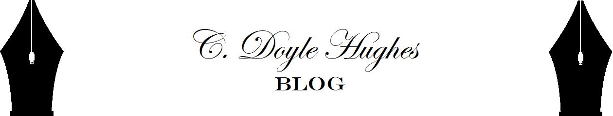 C. Doyle Hughes Blog